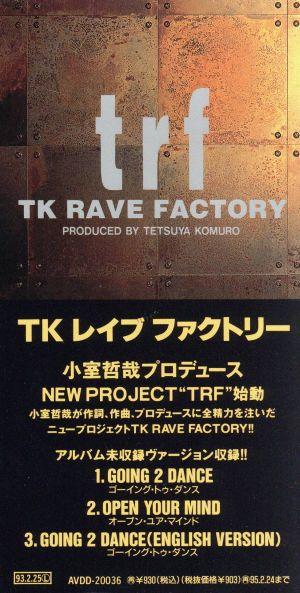TK RAVE FACTORY